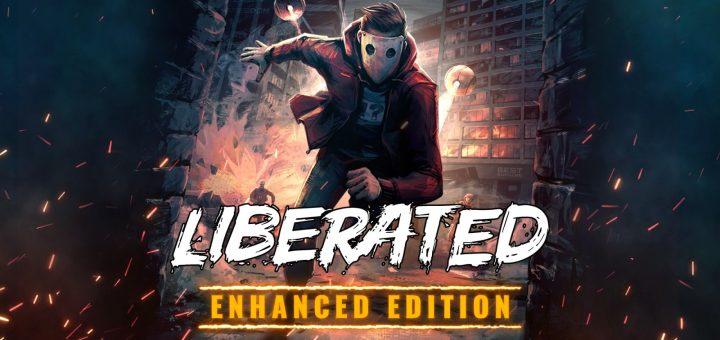 Liberated Enhanced Edition - GeekAnimea