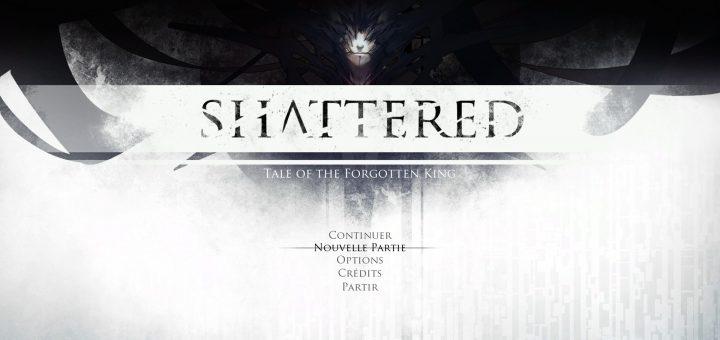 Shattered - Tale of the forgotten king - GeekAnimea
